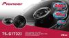 Pioneer TS-G1732i - 17 cm автомобилни говорители